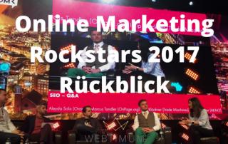 Online Marketing Rockstars 2017 Rückblick