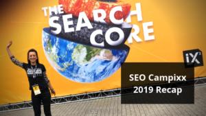 SEO Campixx 2019 Recap